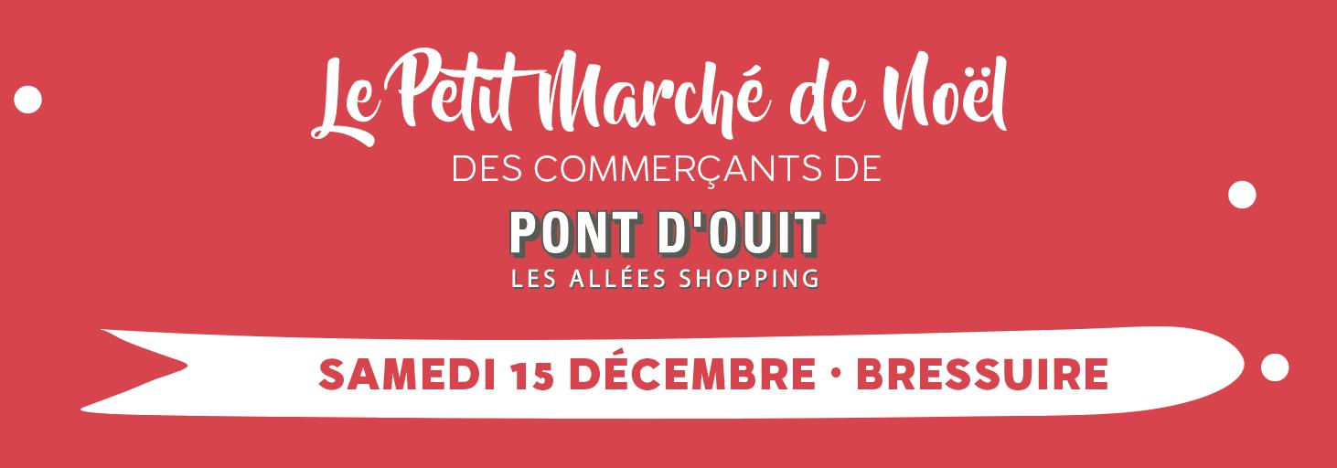 Marché de Noël Pont d'Ouit